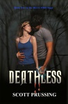 Deathless (The Blue Fire Saga, #2)