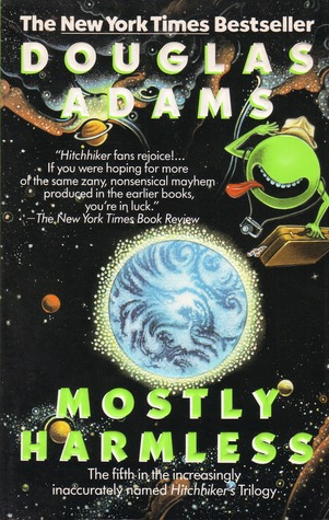 Mostly Harmless by Douglas Adams