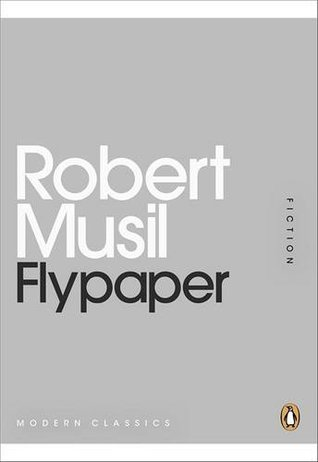 Flypaper by Robert Musil