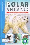 Natural Habitats - Polar Animals: with foldout polar landscape