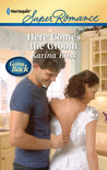 Here Comes the Groom (Harlequin Super Romance)