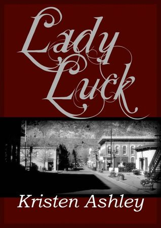 Lady Luck by Kristen Ashley