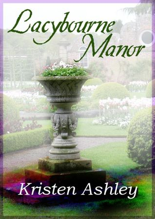 Lacybourne Manor by Kristen Ashley