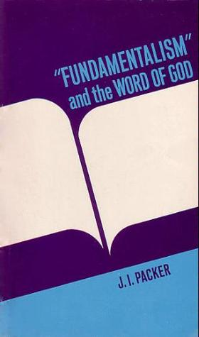 """Fundamentalism"" and the Word of God"