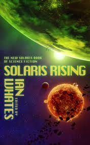 Solaris Rising by Ian Whates