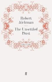 The Unsettled Dust by Robert Aickman