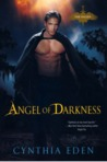 Angel of Darkness by Cynthia Eden