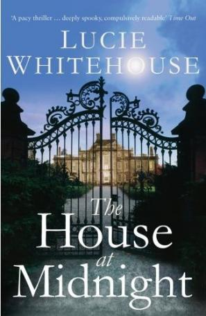 The House at Midnight by Lucie Whitehouse