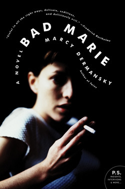 Bad Marie by Marcy Dermansky