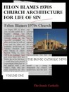 Felon Blames 1970s Church Architecture for Life of Sin (The Ironic Catholic News Volume 1)