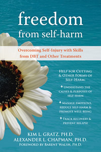 Freedom from Self-Harm by Kim L. Gratz