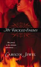 My Wicked Enemy by Carolyn Jewel