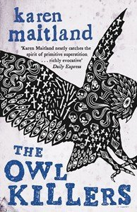 The Owl Killers by Karen Maitland