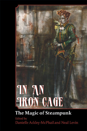 In An Iron Cage by Danielle Ackley-McPhail