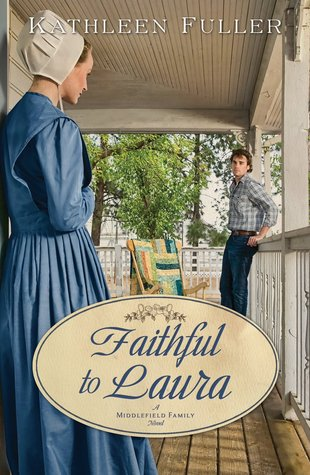 Faithful to Laura (Middlefield Family #2)