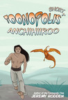 Anchihiiroo - Origin of an Antihero (Toonopolis Shorts, #1)