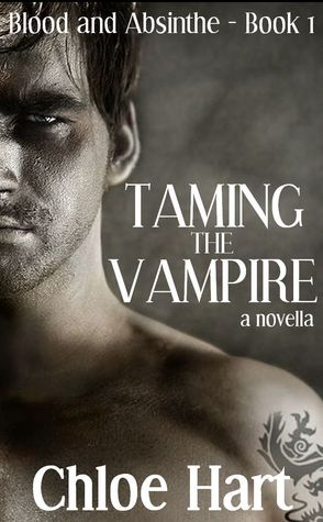 Taming the Vampire by Chloe Hart