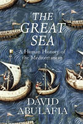 The Great Sea by David Abulafia