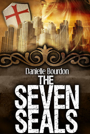 The Seven Seals by Danielle Bourdon