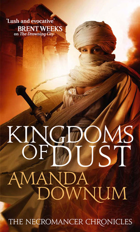 Kingdoms of Dust (The Necromancer Chronicles, #3)