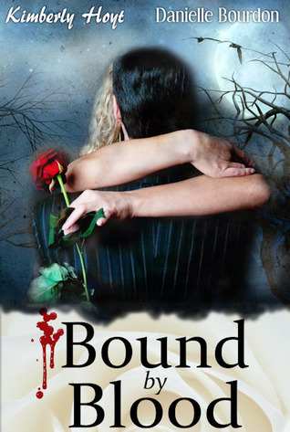Bound By Blood by Kimberly Hoyt