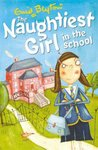The Naughtiest Girl in the School (The Naughtiest Girl, #1)