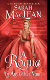 A Rogue by Any Other Name (The Rules of Scoundrels, #1)