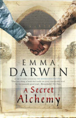 A Secret Alchemy by Emma Darwin