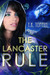 The Lancaster Rule (Lancaster Series, #1)