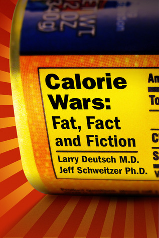 Calorie Wars by Larry Deutsch