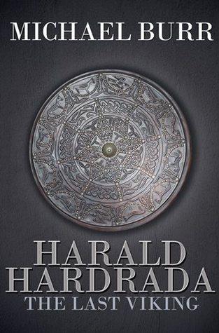 Harald Hardrada by Michael Burr
