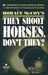They Shoot Horses...