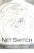 Net Switch by Denise Baer