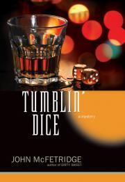 Tumblin' Dice by John McFetridge
