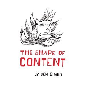 The Shape of Content by Ben Shahn