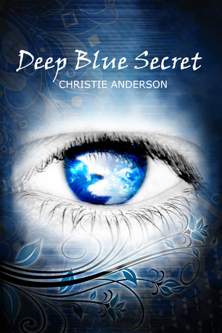 Deep Blue Secret by Christie Anderson