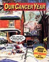 Our Cancer Year by Harvey Pekar