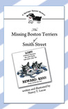 The Missing Boston Terriers of Smith Street: A Springer Spaniel Mystery