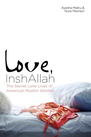 Love, InshAllah by Nura Maznavi