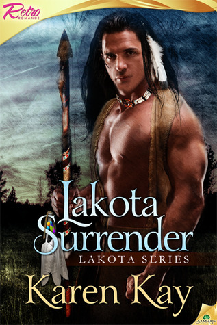 Lakota Surrender by Karen Kay