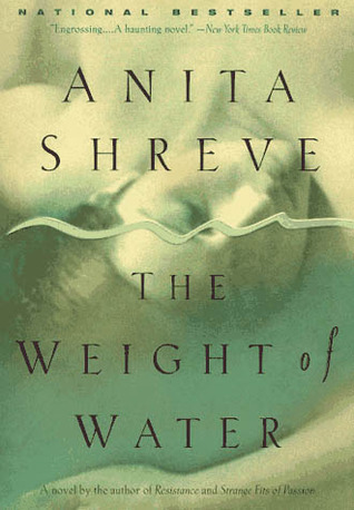 The Weight of Water by Anita Shreve
