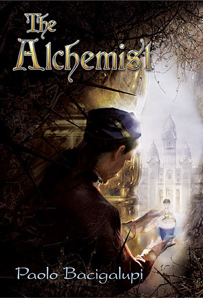 The Alchemist by Paolo Bacigalupi