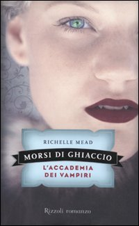 Morsi di ghiaccio by Richelle Mead