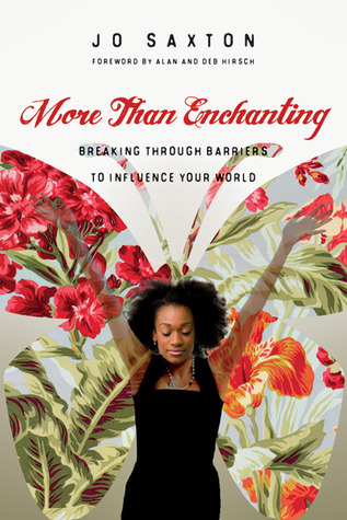More Than Enchanting by Alan Hirsch