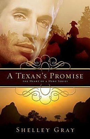 A Texan's Promise by Shelley Gray
