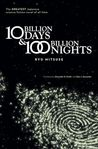Ten Billion Days and One Hundred Billion Nights
