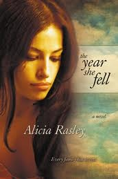 The Year She Fell by Alicia Rasley