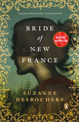 Bride of New France by Suzanne Desrochers