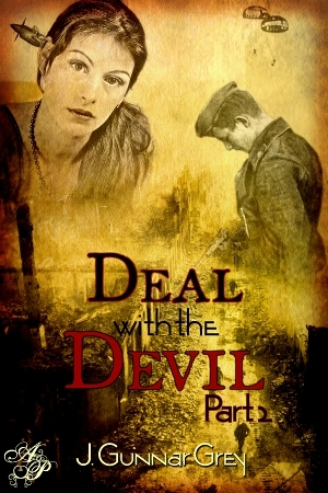 Deal With the Devil, Part Two by J. Gunnar Grey