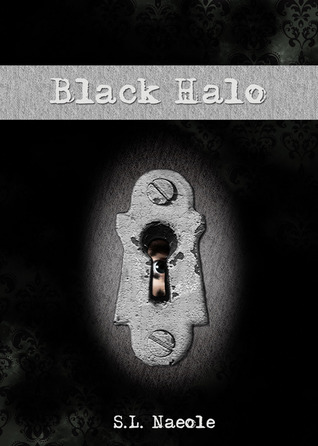 Black Halo by S.L. Naeole